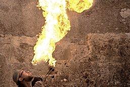 «Il ne faut jamais sous-estimer le feu»